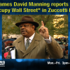 "Dr. James David Manning reports from ""Occupy Wall Street"" in Zuccotti Park"