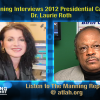 Dr. Manning Interviews 2012 Presidential Candidate Dr. Laurie Roth