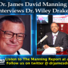 Dr. James David Manning Interviews 2012 Presidential Candidate Dr. Wiley Drake