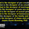 God is the Designer of Pro-Creation, Satan is the Designer of No-Creation