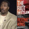 Rodney King the Riot within 20 Years Later