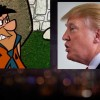 Tribulation Trump Looks Like Fred Flintstone